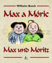 Max a Móric / Max und Moritz - Bush Wilhelm