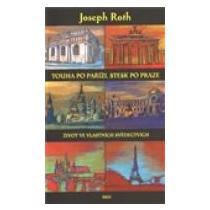 Touha po Paříži, stesk po Praze - Roth Joseph