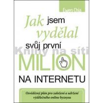 Jak jsem vydělal svůj první milion na internetu - Chia Ewen