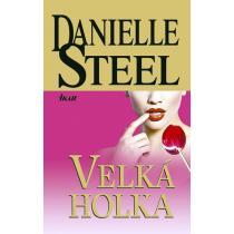 Velká holka - Steel Danielle