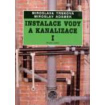 Instalace vody a kanalizace I - Trnková M., Adámek M.