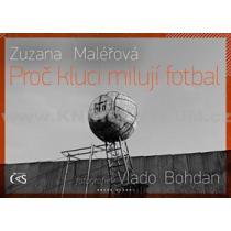 Proč kluci milují fotbal - Maléřová Zuzana