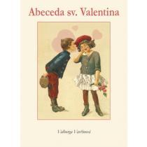 Abeceda sv. Valentýna - Vavřinová Valburga