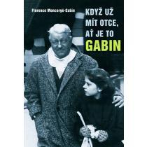 Když už mít otce, ať je to Gabin