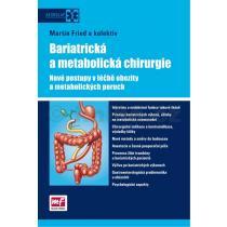Bariatrická a metabolická chirurgie - Nové postupy v léčbě obezity a metabolických poruch