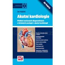Akutní kardiologie do kapsy-přehled současných diagnostických a léčebných postupů v akutní kardiolog