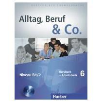 Hueber Alltag, Beruf & Co. 6 KB+AB