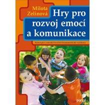 Zelinová Milota Hry pro rozvoj emocí a komunikace