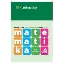 Molnár, Josef Matematika pro SOŠ - Planimetrie