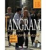 SCHÖNHERR, TIL Tangram 1B Kursbuch und Arbeitsbuch