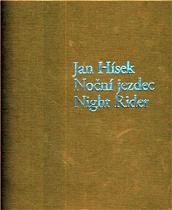 HÍSEK JAN, NEDOMA PETR, URBAN OTTO M. Noční jezdec / night rider