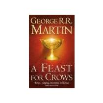 Martin, George R. R. Feast for Crows