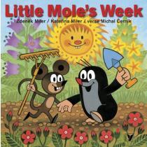 MILER ZDENĚK, MILER KATEŘINA, ČERNÍK MICHAL Little Mole's Week