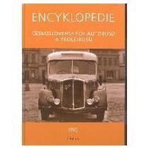 HARÁK MARTIN Encyklopedie československých autobusů a trolejbusů IV