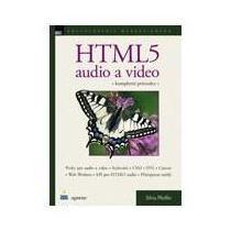 SILVIA PFEIFFER HTML5 audio a video
