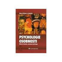 Blatný Marek Psychologie osobnosti-Hlavní témata,současné...