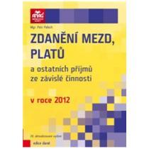 Pelech Petr Zdanění mezd, platů a ostatních příjmů ze závislé činnosti 2012