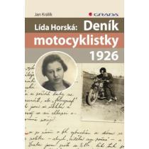 Králík Jan Lída Horská: Deník motocyklistky 1926