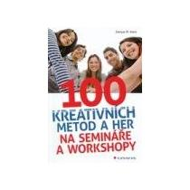 KLEIN ZAMYAT M. 100 kreativních metod a her