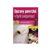 Koubek Miroslav Opravy povrchů v bytě svépomocí