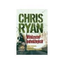 Chris Ryan Vítezství odvážných