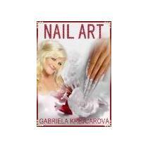 KREJCAROVÁ GABRIELA Nail Art