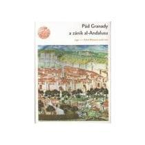 ARGO Pád Granady a zánik al-Andalusu