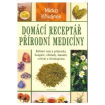 Křivánek Mirko Domácí receptář přírodní medicíny