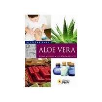 SUN Aloe vera - Užitečné rady