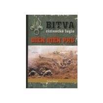 ODSTRČIL MICHAL Bitva cizinecké legie: Dien Bien Phú