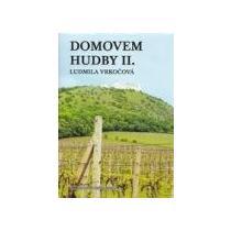 Vrkočová Ludmila Domovem hudby II. - Morava