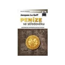 Le Goff Jacques Peníze ve středověku