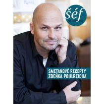 Šéf na smetaně Pohlreich Zdeněk