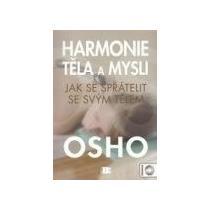 Osho Harmonie těla a mysli