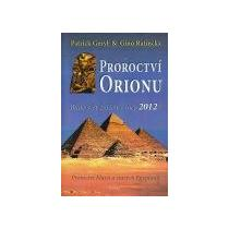 Geryl a Ratinckx Proroctví Orionu