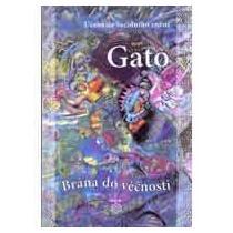 GATO Brána do věčnosti