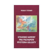 Steiner Rudolf Stavební kameny pro pochopení mystéria Golgoty