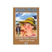 Twain Mark Dobrodružství Toma Sawyera