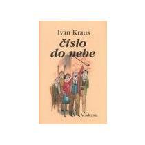 Kraus Ivan Číslo do nebe