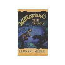 Medek Leonard Dobrodruh 3: Třetí triarcha