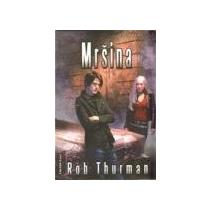 Thurman Robert: Mršina