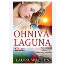 Walden Laura Ohnivá laguna