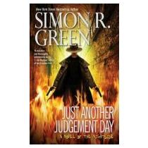 Green, Simon R. Prostě jen další soudný den
