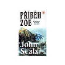 Scalzi John Příběh Zoe