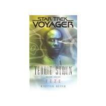BEYER KIRSTEN Star trek Voyager - Teorie strun 2 - Fůze