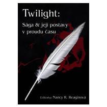 REAGINOVÁ NANCY R. Twilight - Sága a její postavy v proudu času