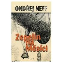 Neff, Ondřej Zepelín na Měsíci