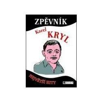 Kryl Karel Zpěvník - Karel Kryl