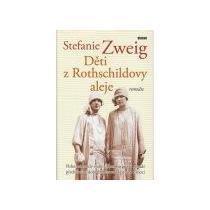 Zweig Stefanie Děti z Rothschildovy aleje