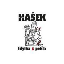 Hašek Jaroslav Idylka z pekla
